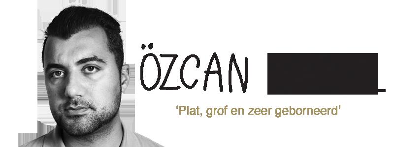 Özcan Akyol - Plat, grof en zeer geborneerd